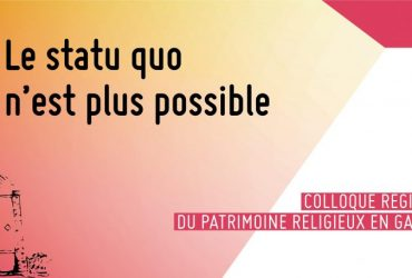 Colloque – «Le statu quo n'est plus possible »